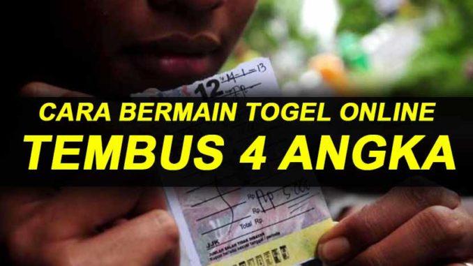 CARA BERMAIN TOGEL TEMBUS 4 ANGKA - TabloidPoker